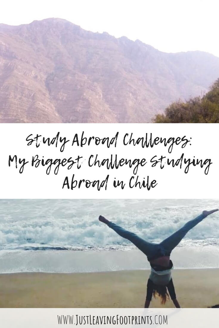 Study Abroad Challenges: My Biggest Challenge Studying Abroad in Chile