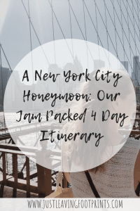 Our NYC Honeymoon: A 4 Day NYC Itinerary