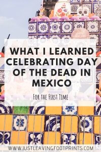 What I Learned Celebrating Day of the Dead in Mexico for the First Time