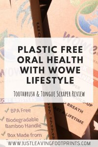 Wowe Lifestyle: Sustainable Toothbrush & Tongue Scraper Product Review