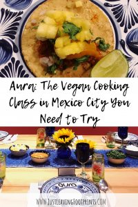 Aura: The Vegan Cooking Class in Mexico City You Need to Try